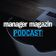 Podcast: manager magazin