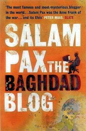 Der berühmteste Blogger der Welt: Das Bagdad-Tagebuch von Salam Pax gibt es inzwischen in Buchform