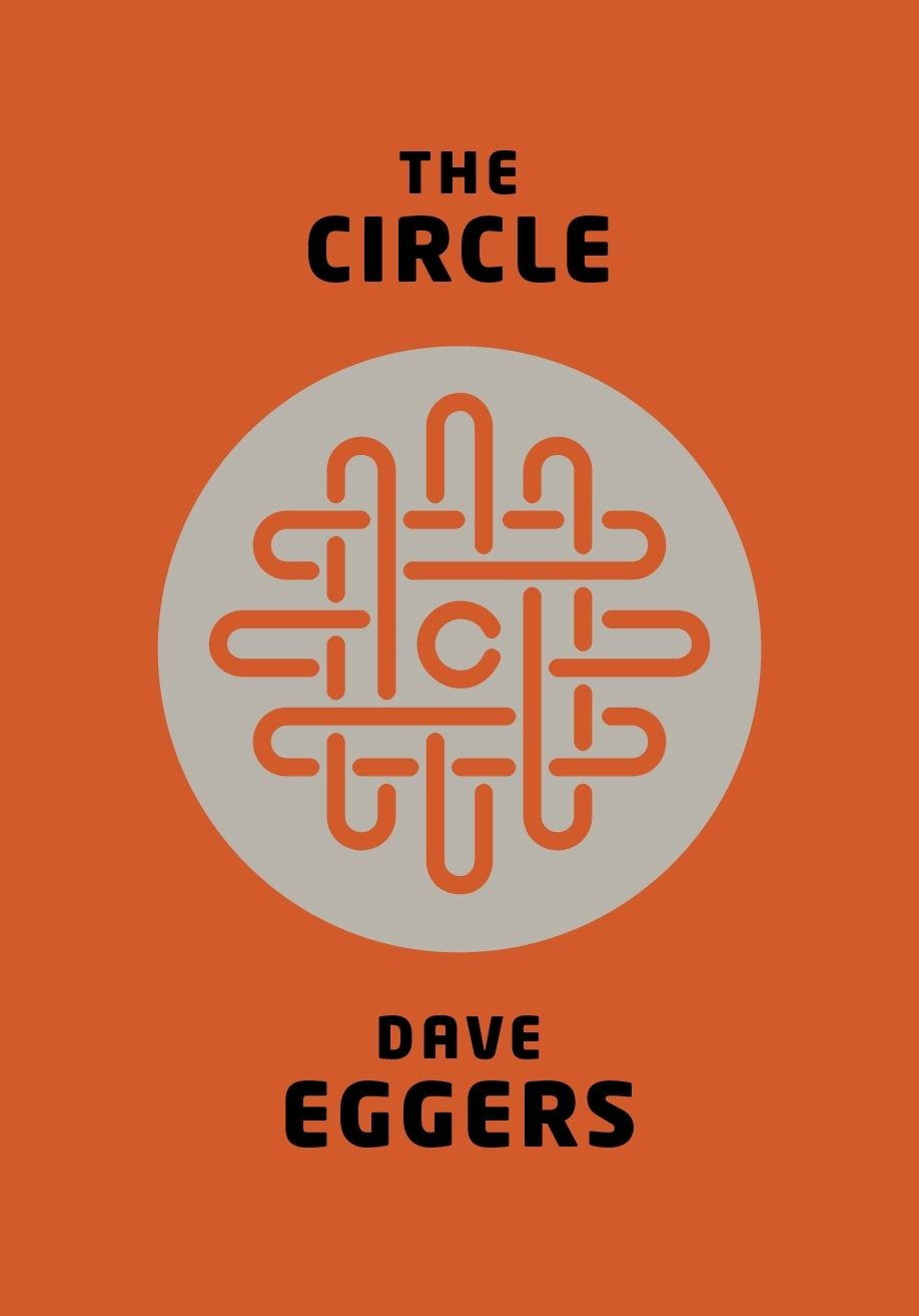 "Buch Cover Dave Eggers ""The Circle"" (Kopie)"