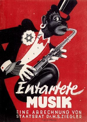 The Nazis carried out a hate campaign against 'degenerate' music -- now the word itself has become taboo.