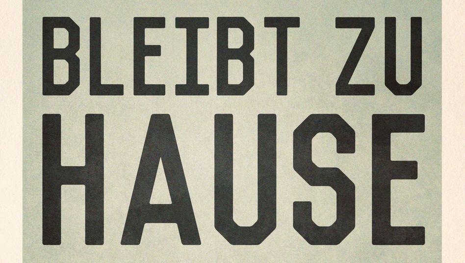 """""""Bleibt zu Hause"""" - deutsche Version des Plakats von Mathieu Persan"""