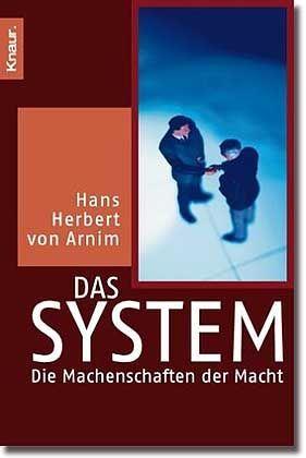 """""""Das System"""" - In seinem 2001 veröffentlichten Buch beschäftigt sich der Verfassungsexperte mit der gegenseitigen Dauerblockade von Bundesrat und Bundestag"""