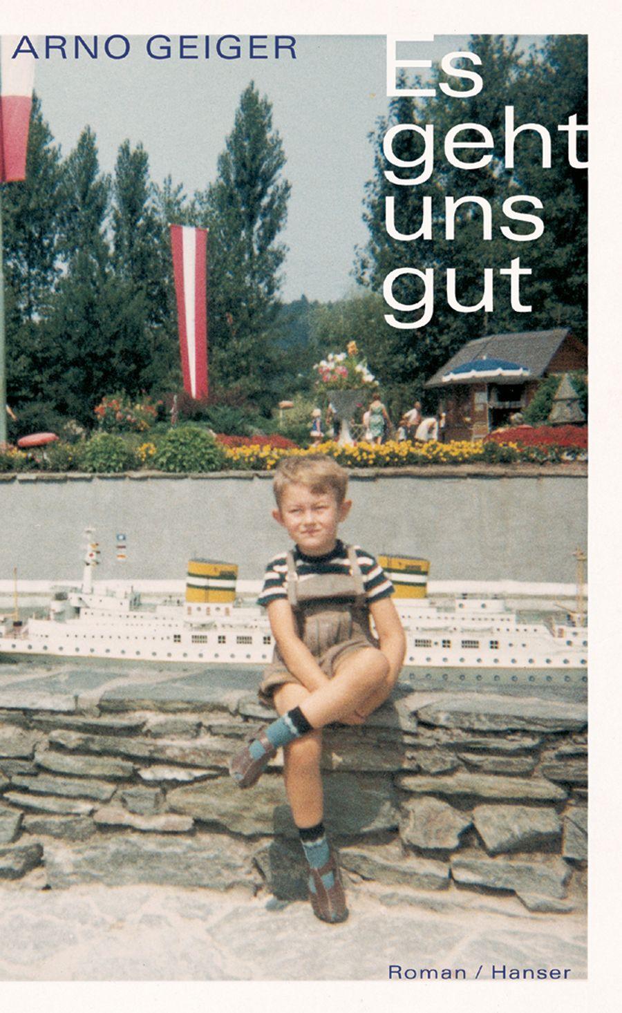 EINMALIGE VERWENDUNG Sommerbücher/ Arno Geiger: Es geht uns gut COVER