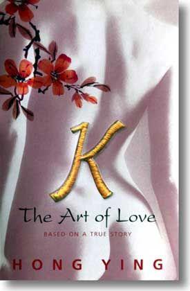"""Buch des Anstosses: Roman """"K - die Kunst der Liebe"""""""