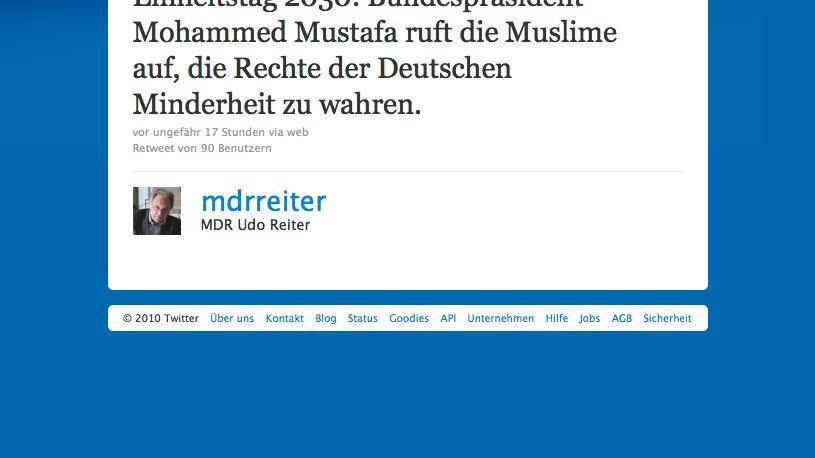 """Tweet von MDR-Intendant Reiter: """"Bundespräsident Mohammed Mustafa"""""""