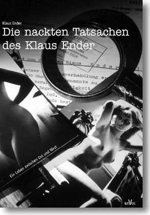 """Ab heute im Buchhandel: """"Die nackten Tatsachen des Klaus Ender"""""""