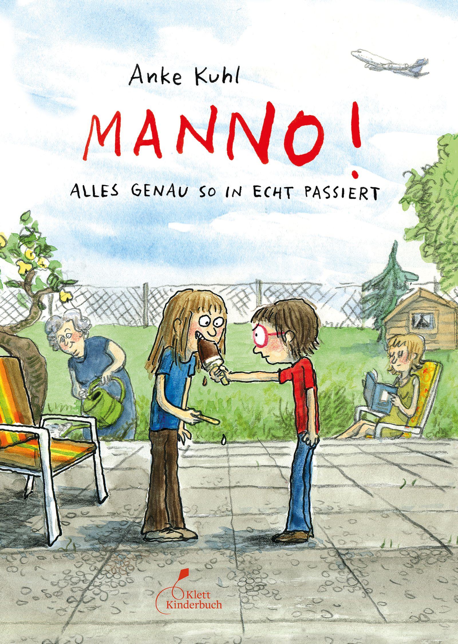 Kinderbücher/ Anke Kuhl: Manno! Alles genau so passiert COVER