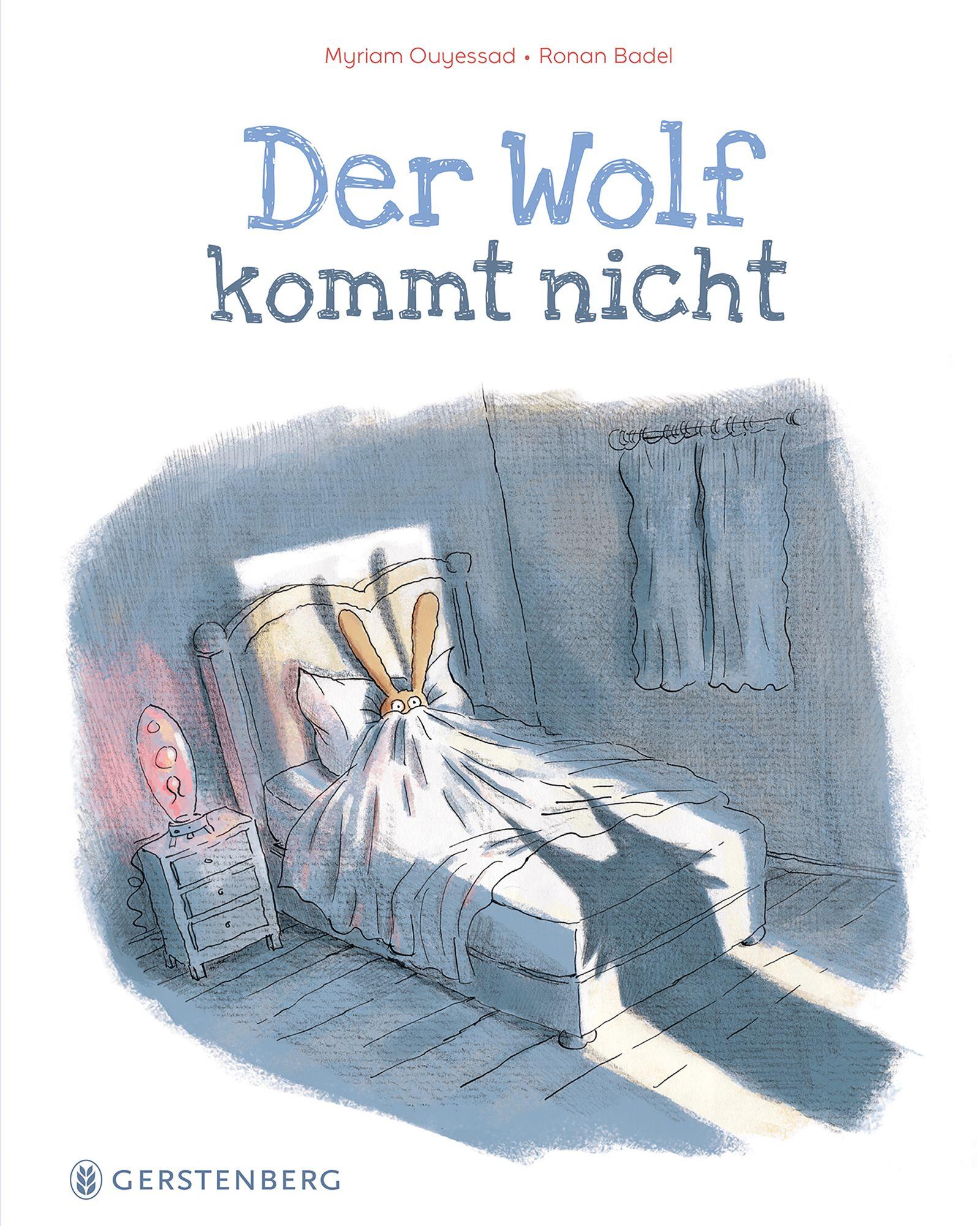 Kinderbücher/ Ronan Bardel & Myriam Ouyessad: Der Wolf kommt nicht COVER