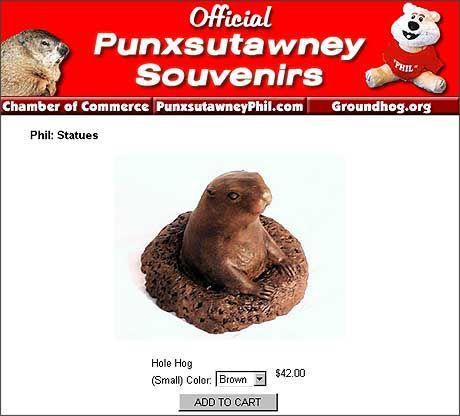 Souvenir-Shop: Phil erfreut sich stetig wachsender Popularität (42 Dollar, besonders haltbar, da aus braun bemaltem Beton)