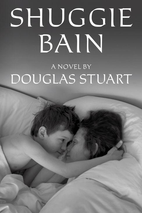 Der erste Roman von Douglas Stuart, »Shuggie Bain«