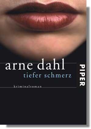 """Arne Dahl: """"Tiefer Schmerz"""""""