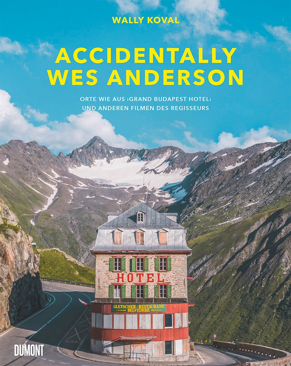 »Accidentially Wes Anderson« Cover