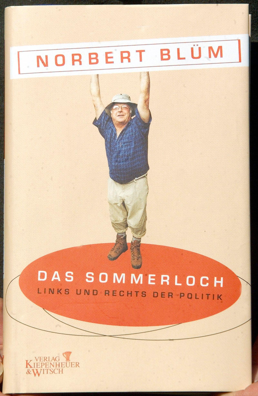 Sommerloch - Das Buch von Ex-Arbeitsminister Norbert Blüm (65) Sommerloch , aus dem er heute im Rheinland-Pfälzischen Or