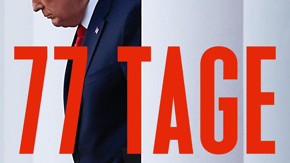 Michael Wolff über die letzten Tage der Trump-Präsidentschaft: »77 Tage«