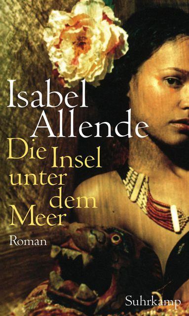 Tageskarte 30.08.10 / Buch / Isabel Allende - Die Insel unter dem Meer