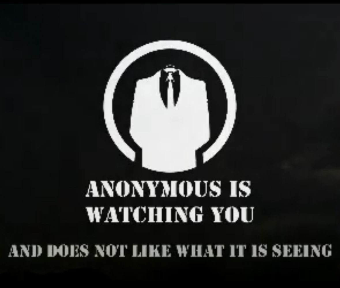 Anonymous is watching you