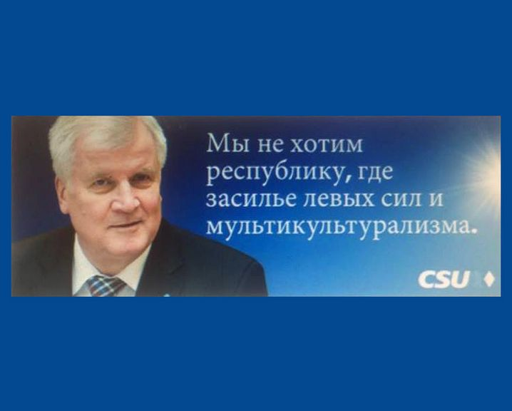 """Seehofers Nachricht auf Russisch: """"Wir wollen keine Republik, in der linke Kräfte und der Multikulturalismus die Vorherrschaft haben"""""""