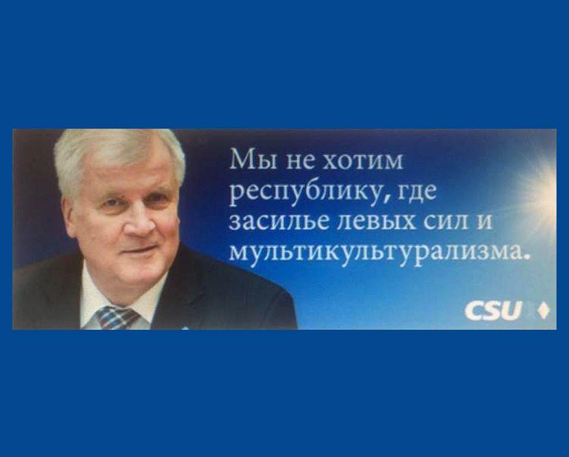 EINMALIGE VERWENDUNG CSU-Werbung / russischsprachige Wähler