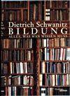 Bestseller von Schwanitz: Bildung - Alles was man wissen muss