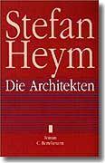 Stefan Heyms jüngster Roman - Die Architekten