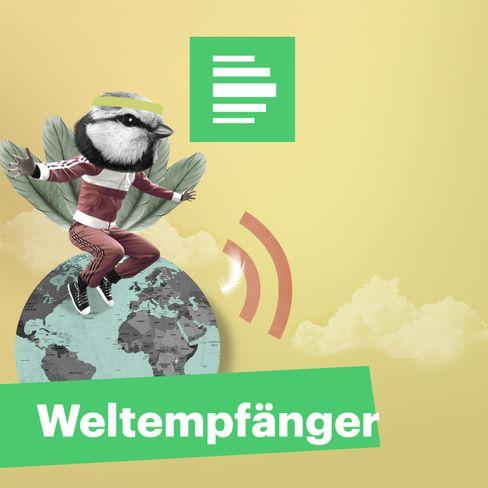 """""""Weltempfänger"""" vom Deutschlandfunk Nova: In der Tradition von """"Zwischen Hamburg und Tahiti"""""""