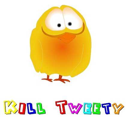 Tweety, alias Sweety: Zum Abschuss freigegeben