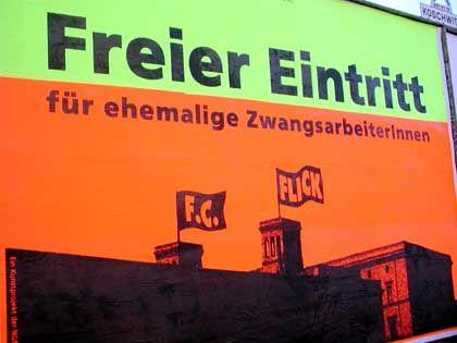 """Großplakat in der Invalidenstraße: """"Freier Eintritt für alle ehemaligen ZwangsarbeiterInnen"""""""