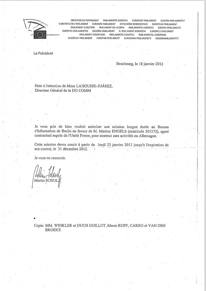 """With this letter, Schulz requested a """"long-term mission"""" for his staffer Engels at the European Parliament's public information office in Berlin. It also states that the post should continue until the expiration of his contract on Dec. 31, 2012."""