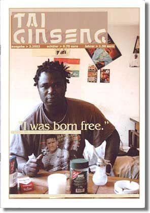 """Alpha, 23 Jahre, auf dem Titelbild von """"tai ginseng"""": """"I was born free"""""""