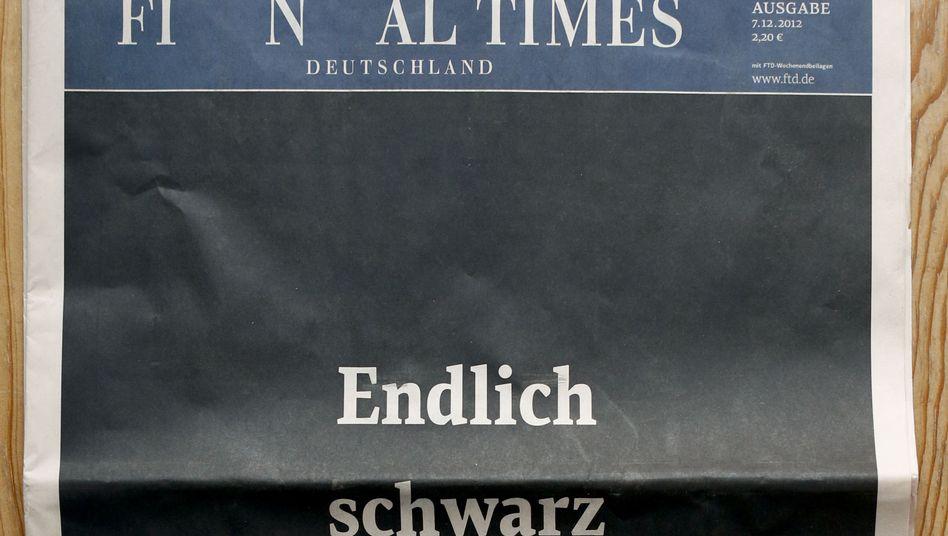 """Die letzte Ausgabe der """"Financial Times Deutschland"""": Die Idee war gut, doch die Welt nicht bereit."""