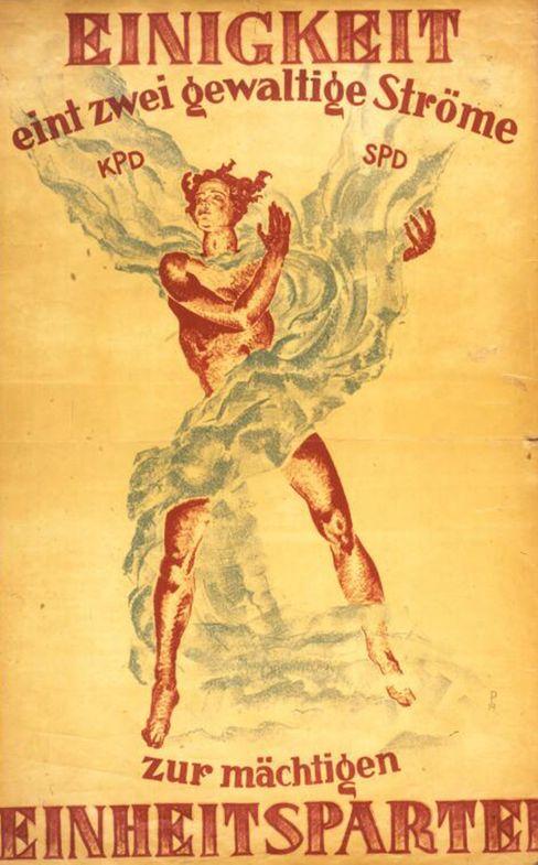 Plakat zur Parteivereinigung: Das Sprachbild vom »mächtigen Strom« bemühte auch Otto Grotewohl
