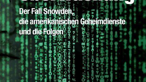"""Buchcover """"Die globale Überwachung"""": Engagierter, furchtloser Journalismus"""
