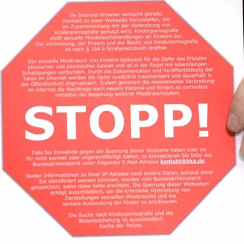 Stopp-Schild: Soll künftig angezeigt werden, wenn ein Internetnutzer versucht eine gesperrte Seite zu erreichen