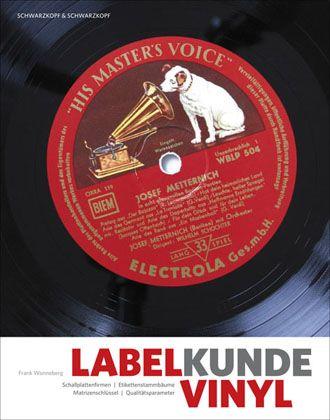 """Wonnebergs """"Labelkunde Vinyl"""": Lexikon zur Bestimmung der schwarzen Schätze"""
