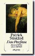 """Süskind-Buch """"Das Parfum"""": """"Irgendwann fällt jeder Baum"""""""