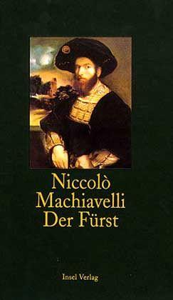 """Buch """"Der Fürst"""": """"Sich drehen und wenden nach dem Winde"""""""