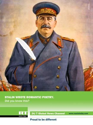 "Russia Today ad: ""Stalin wrote romantic poetry. Did you know that?"""