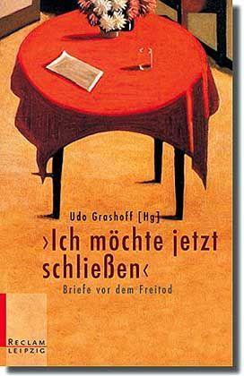 """Grashoff-Buch """"Ich möchte jetzt schließen"""": Selbstmord als anthropologische Konstante"""