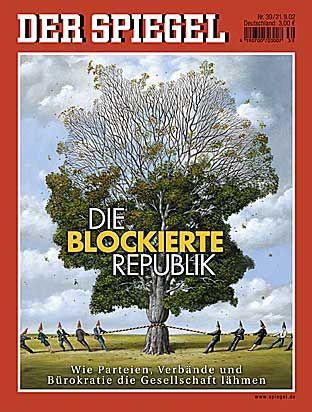 """SPIEGEL-Titel """"Die blockierte Republik"""" (2002): Auch in sechs Jahrzehnten noch hochaktuell"""
