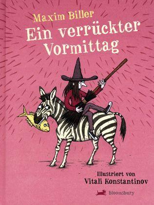 """Biller-Kinderbuch """"Ein verrückter Vormittag"""": Auf eine freundliche Art sehr lustig"""