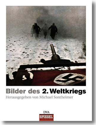 """""""Bilder des 2. Weltkriegs"""": Ab sofort im Handel"""