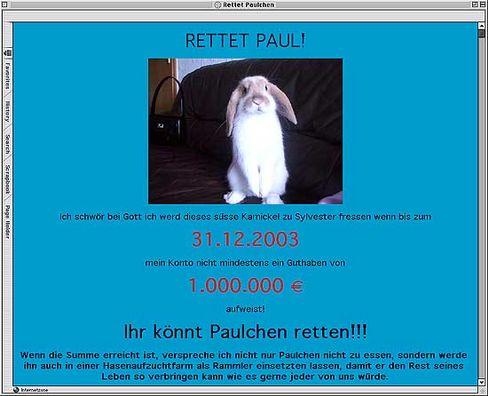 """""""Rettet Paulchen"""": """"Geld her, oder ich fresse mein Kaninchen"""" lautete die Forderung des """"frustrierten Scherzkeks"""" - und dann ging die Post ab"""