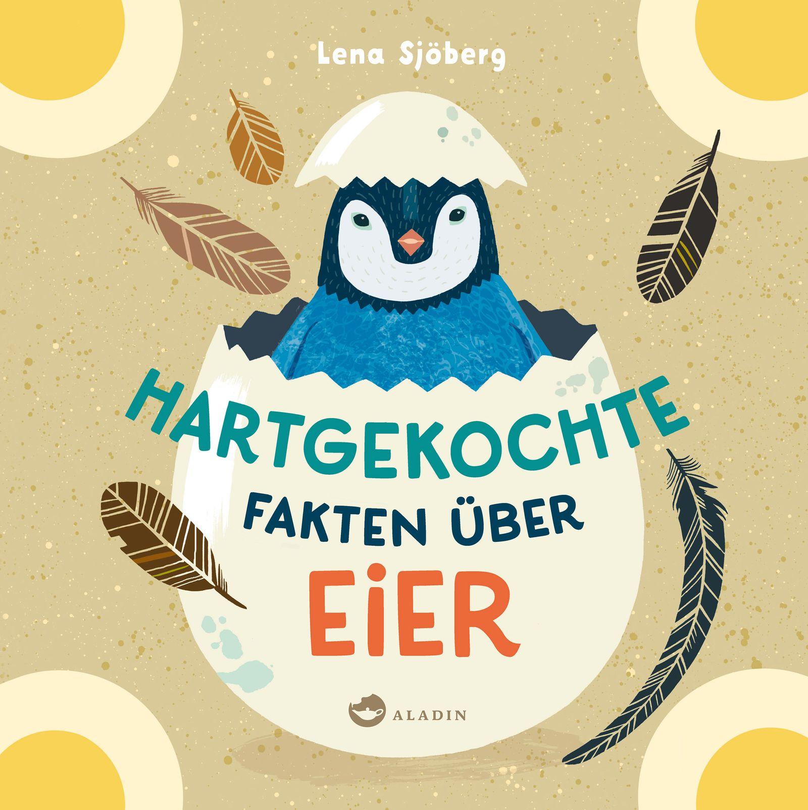 Kinderbücher/ Lena Sjöberg: Hartgekochte Fakten über Eier COVER