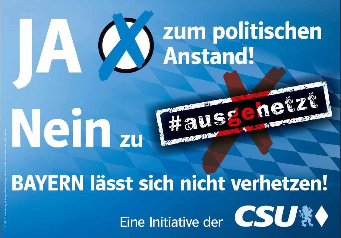 NUR ALS ZITAT CSU Kampagne gegen Ausgehetzt-Demo