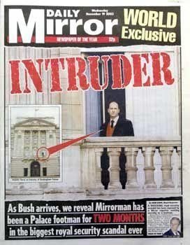 """""""Daily Mirror"""": Der Eindringling, dem es gelang, in den Buckingham-Palast zu gelangen"""