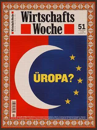 """Preise gab es auch für elegant gestaltete Zeitschriftentitel, etwa für das Motiv, mit dem die """"Wirtschaftswoche"""" das Thema EU-Beitritt der Türkei umsetzte"""