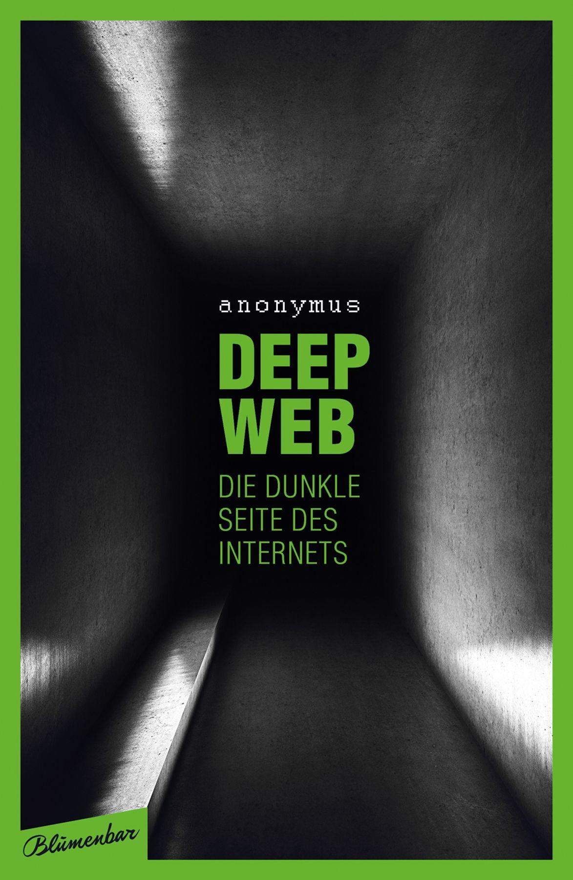 Deep Web - Die Dunkle Seite des Internets, Buchcover