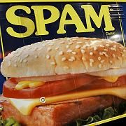 Spam: Das amerikanische Dosenfleisch eigentümlicher Konsistenz wurde durch einen Monty-Python-Sketch zum Synonym für unsinnige Kommunikationsüberflutung im Internet