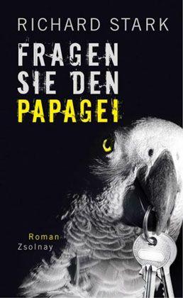 """Stark-Buch """"Fragen Sie den Papagei"""": Ganz schön cool, dieser Parker"""