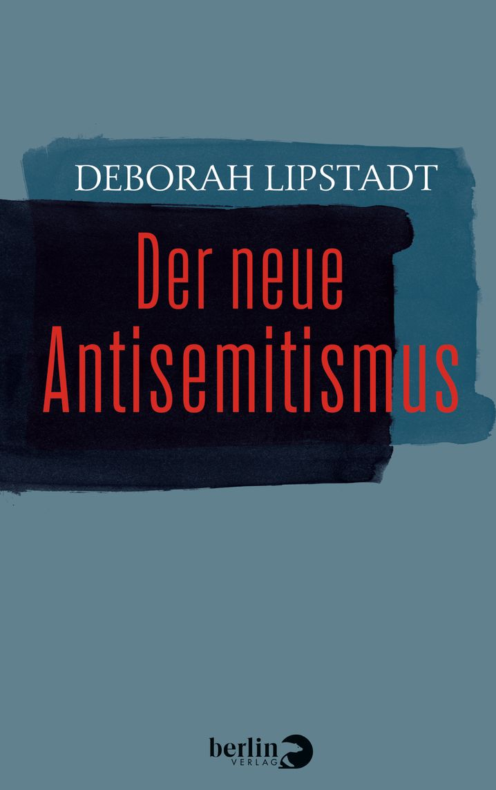 Deborah Lipstadt's new book on anti-Semitism is coming out in Germany in early November.